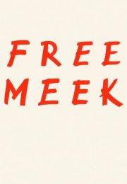 Free Meek 1. Sezon 4. Bölüm