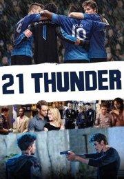 21 Thunder 1. Sezon 7. Bölüm