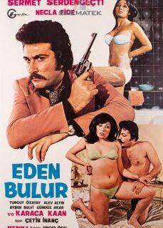 Eden Bulur 1976 Yeşilçam Erotik Filmi İzle tek part izle