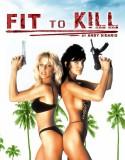 Fit To Kill izle +18 Yabancı Film reklamsız izle